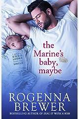 The Marine's Baby, Maybe (Always Faithful Book 1) Kindle Edition