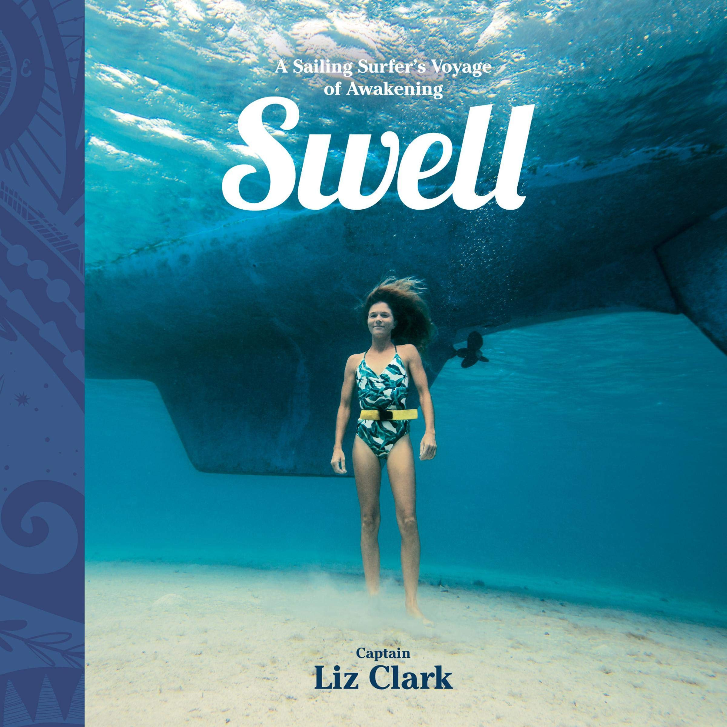 Swell: A Sailing Surfer's Voyage of Awakening by Random House Audio