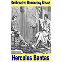 Deliberative Democracy Basics (Understanding Western Philosophy Book 1) (English Edition)