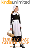 Turkey Day Gender Swap (Gender Swap Age Regression Fiction)