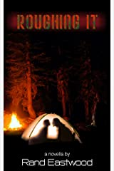 Roughing It Kindle Edition