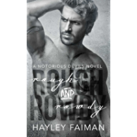 Rough & Rowdy (Notorious Devils Book 1) (English Edition)