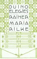 Duino Elegies: A Bilingual Edition (English