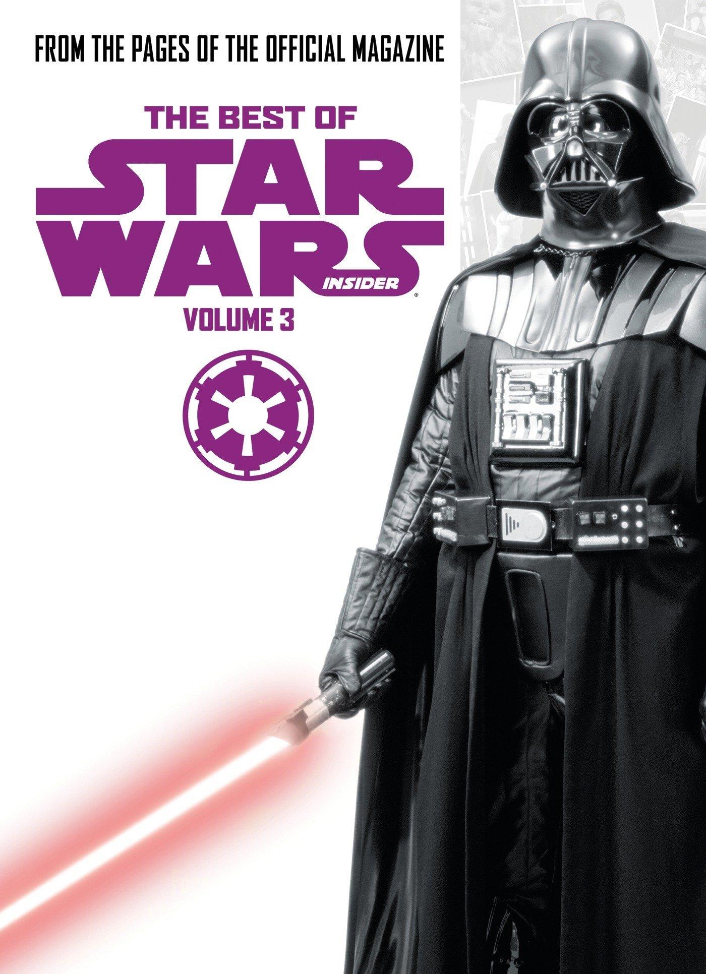 Best of Star Wars Insider: Volume 3 (The Best of Star Wars Insider)