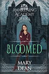 Bloomed (The Awakening Academy Series Book 2) Kindle Edition