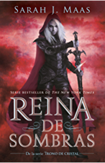 Reina de sombras (Trono de Cristal 4) (Spanish Edition)
