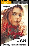 Your Loyal Fan (The Fan Series Book 2)