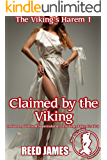 Claimed by the Viking (The Viking's Harem 1): (A Harem, Werewolf, Supernatural, First Time, Fairy, Erotica)