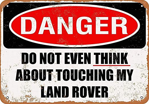 Shunry Do Not Even Think About Touching My Land Rover Placa ...