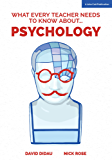 What Every Teacher Needs to Know About Psychology (English Edition)