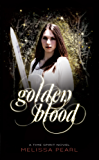 Golden Blood (Time Spirit Trilogy Book 1) (English Edition)