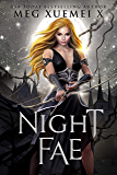 Night Fae: a demon Fae paranormal romance (Dark Fae Kings Book 3)
