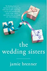 The Wedding Sisters: A Novel Kindle Edition