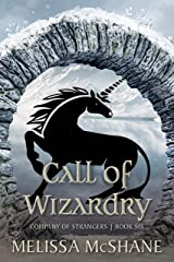 Call of Wizardry (Company of Strangers Book 6) Kindle Edition