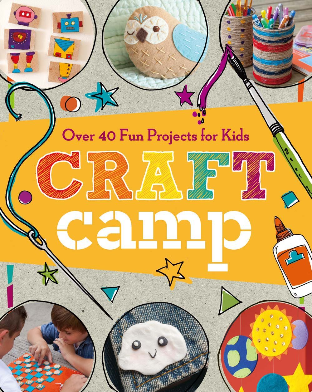 Craft Camp: Over 40 Fun Projects for Kids: Lark Crafts