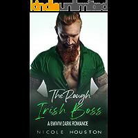The Rough Irish Boss: A BWWM Secret Baby Dark Romance