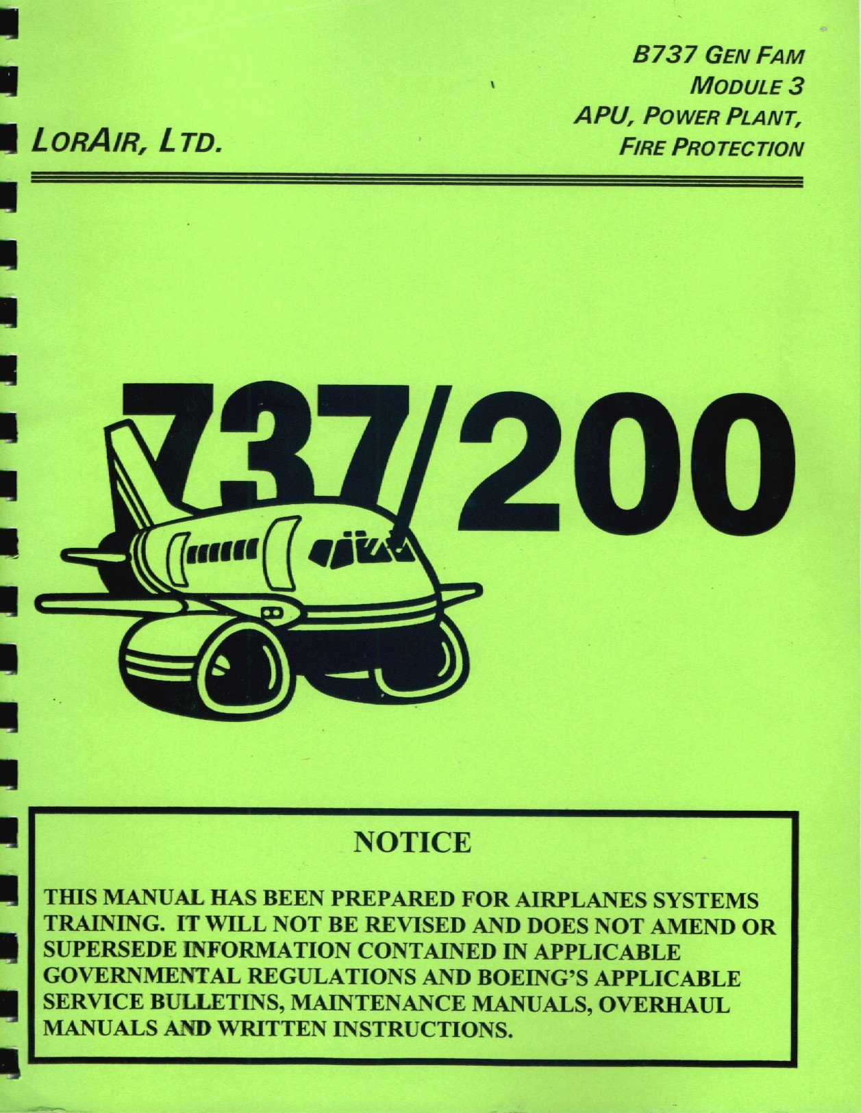 Boeing 737 Gen Fam Module 3 737/200 Maintenance Training Manual - APU,  Power Plant, Fire Protection [Plastic Comb]: Ltd. Boeing 747 Commercial  Airlines ...