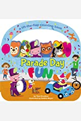 Parade Day Fun: A Lift-the-Flap Board Book Board book