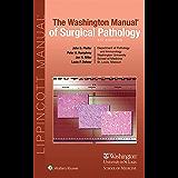 The Washington Manual of Surgical Pathology (English Edition)