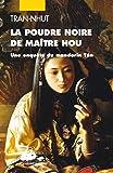 La poudre noire de Maître Hou : Une enquête du mandarin Tân