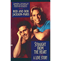 Straight from the Heart: A Love Story book cover