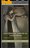 Histórias de Terror da Idade Média (Clássicos do Horror Livro 7)