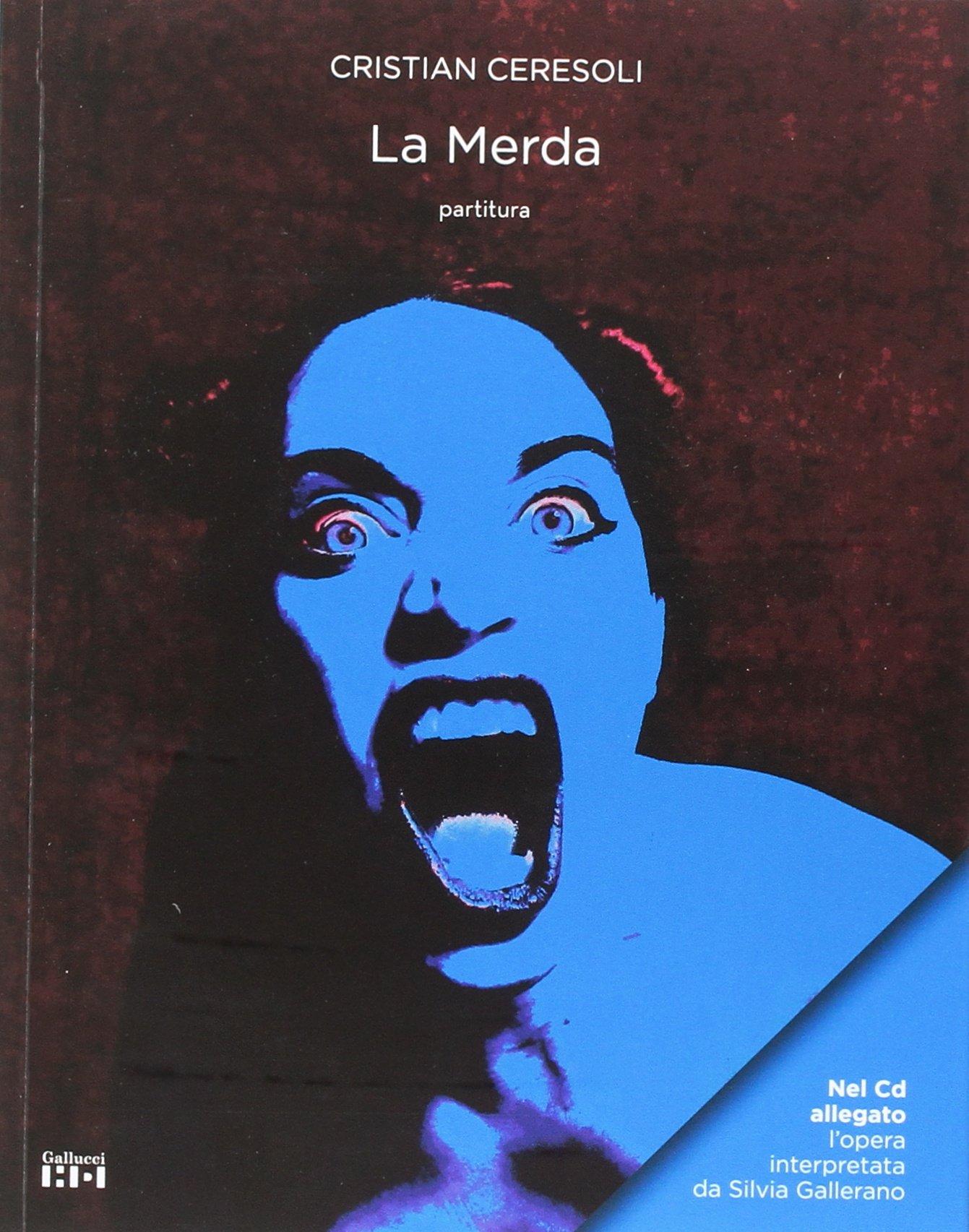 La Merda. Con CD-Audio (Alta definizione): Amazon.es: Ceresoli, Cristian: Libros en idiomas extranjeros
