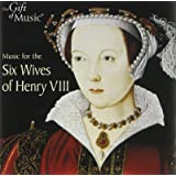 Music For The Six Wives Of Henry VIII