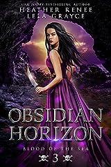 Obsidian Horizon (Blood of the Sea Book 3) Kindle Edition