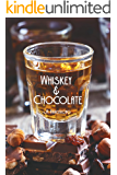 Whiskey and Chocolate (Journey of Exploration Book 4)