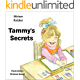 Children's book: Tammy's secrets (1st grade books, learning class rules, how to be organized at school in an easy way)