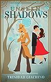 Unseen Shadows (Detective Saussure Mysteries Book 2)
