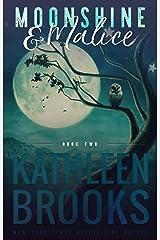 Moonshine & Malice: Moonshine Hollow #2 Kindle Edition