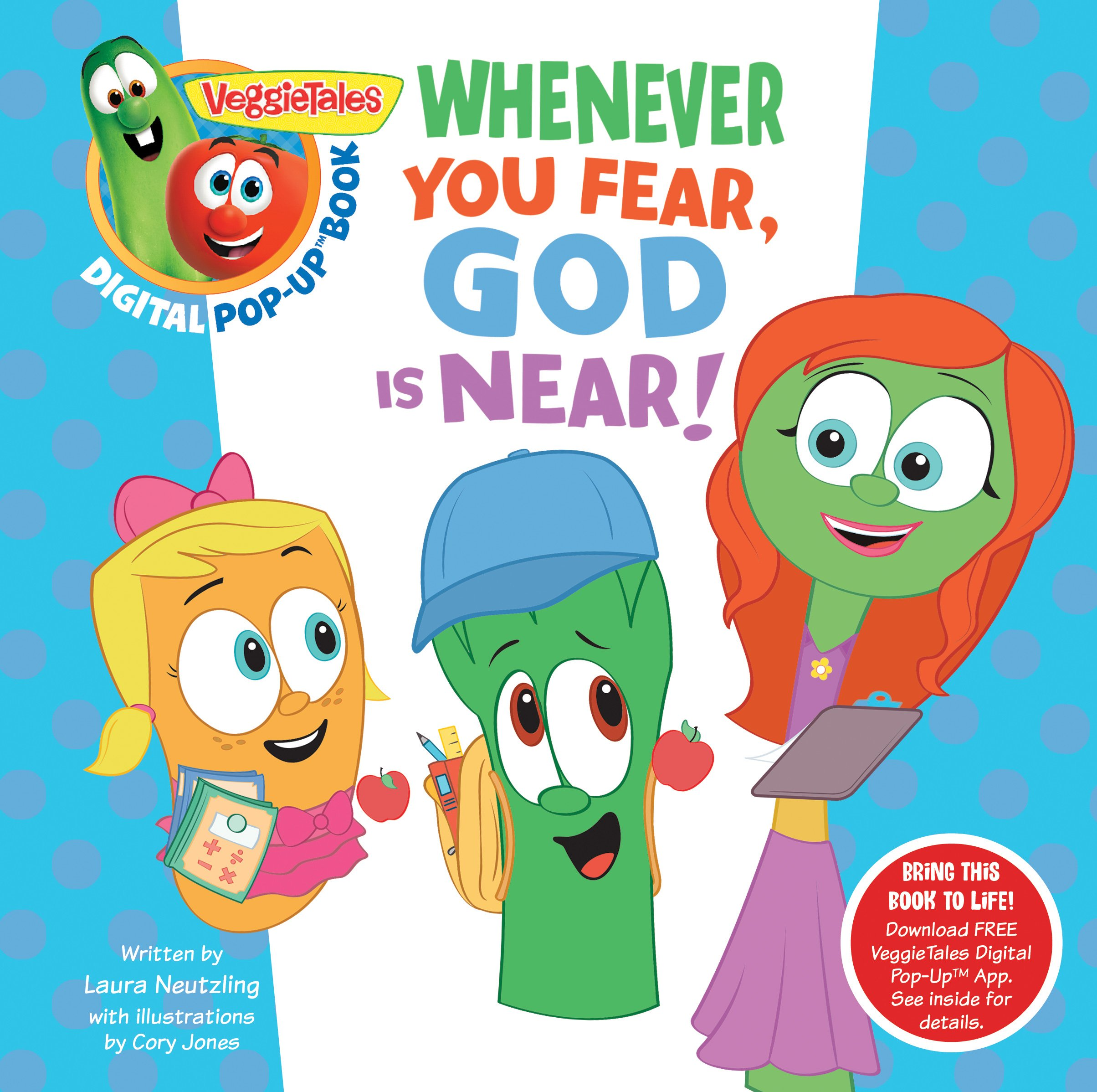 Read Online VeggieTales: Whenever You Fear, God Is Near, a Digital Pop-Up Book (padded) PDF