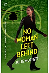 No Woman Left Behind: A Lexi Carmichael Mystery, Book Six Kindle Edition
