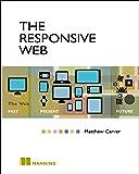 The Responsive Web: The Web - Past, Present, Future