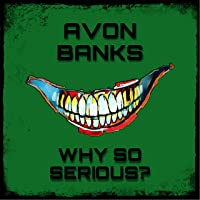 Why So Serious (Joker) [Explicit]