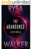 The Abandoned: A Delphi Novella (2.5) (The Delphi Trilogy)
