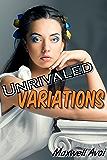 Unrivaled Variations