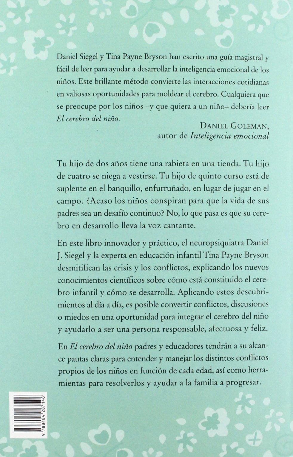 El cerebro del niño: 12 estrategias revolucionarias para cultivar la mente  en desarrollo de tu hijo Fuera de colección: Amazon.es: Daniel J. Siegel,  ...