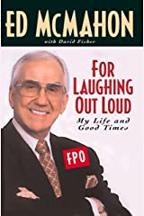 For Laughing Out Loud: My Life and Good Times Kindle Edition