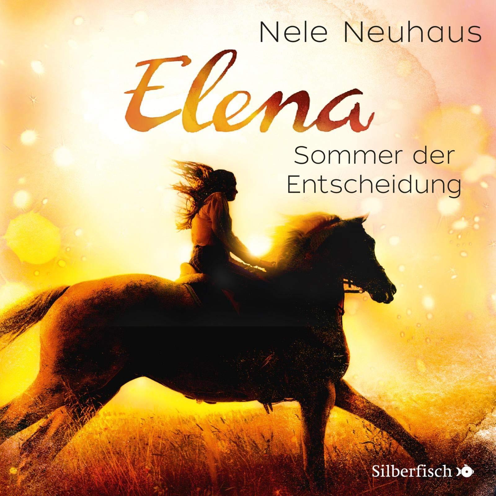 Elena 2  Elena   Ein Leben Für Pferde  Sommer Der Entscheidung  1 CD