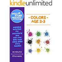Dollar Store Preschool Activities: Colors Ages 2-3: engaging activities for purposeful time with your little ones using…