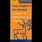 Contes et légendes de France (Aux origines du monde t. 1) (French Edition)