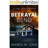 Betrayal Bend: A Liars Island Suspense