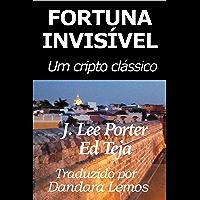 Fortuna Invisível: Um cripto clássico