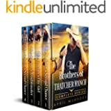 The Brothers of Thatcher Ranch Complete Series: Sweet and Clean Cowboy Romance