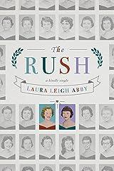 The Rush (Kindle Single) Kindle Edition