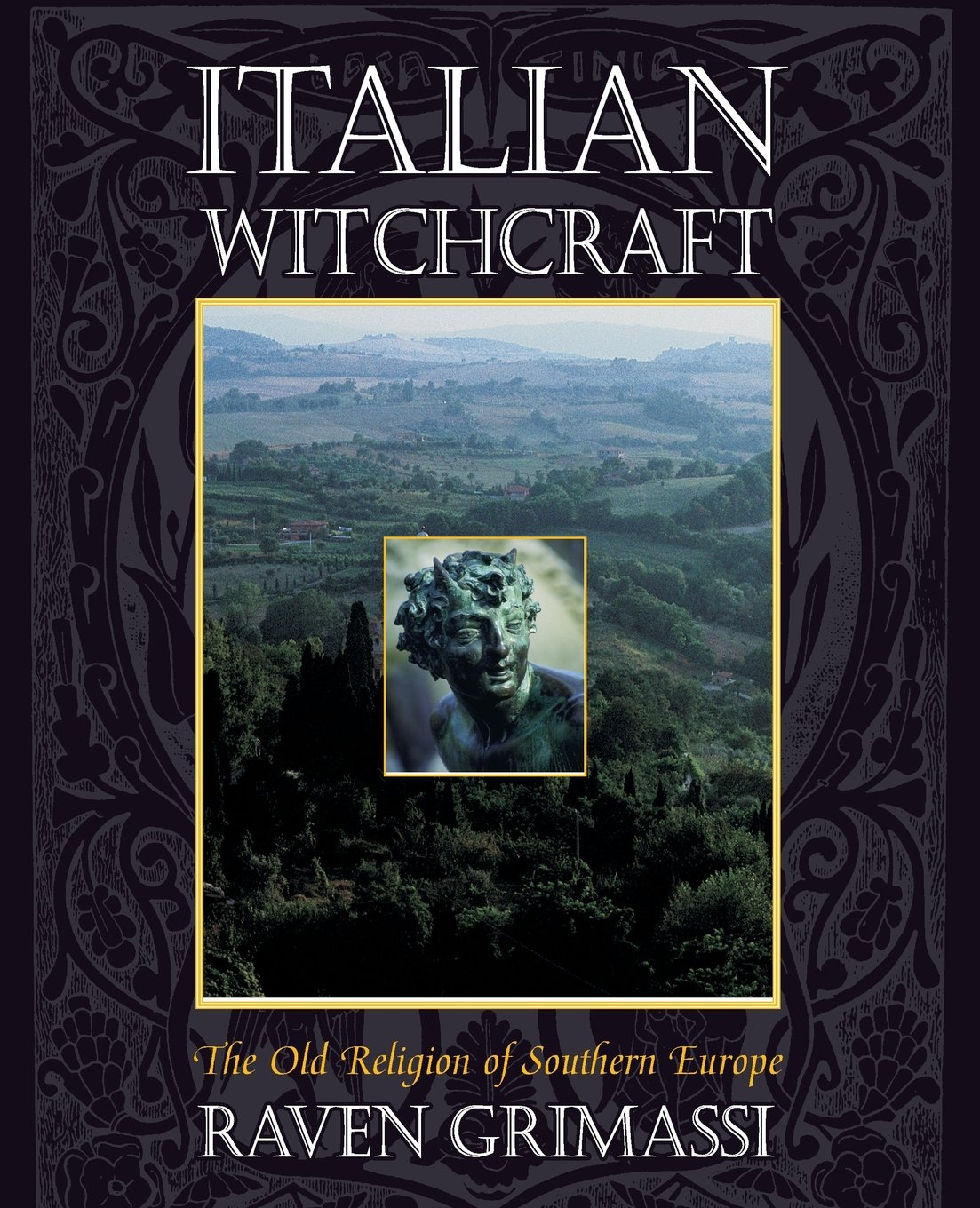 Italian Witchcraft: The Old Religion of Southern Europe pdf