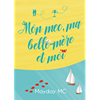 Mon mec, ma belle-mère et moi (French Edition) book cover